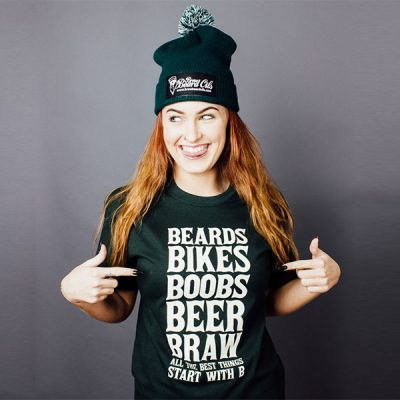 Beards, Bikes, Boobs, Beer, Braw - T-shirt